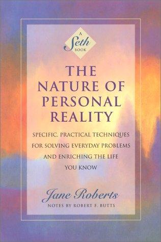 Download The Nature of Personal Reality