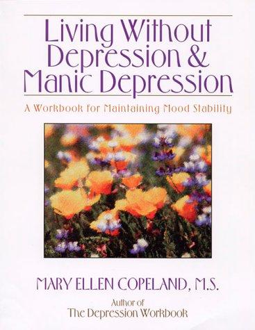 Download Living Without Depression and Manic Depression