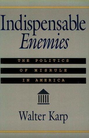 Indispensable enemies