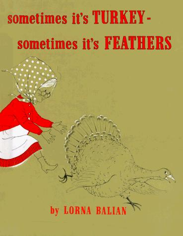 Download Sometimes Its Turkey, Sometimes Its Feathers