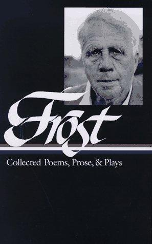 Collected poems, prose & plays