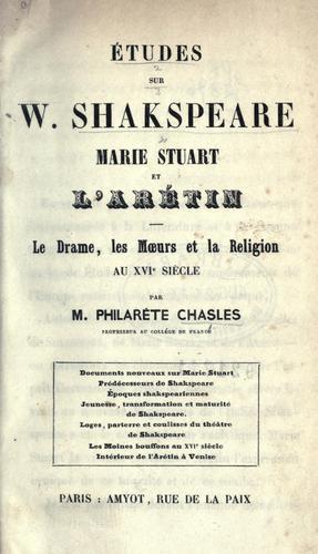 Download Études sur W. Shakspeare, Marie Stuart et l'Arétin
