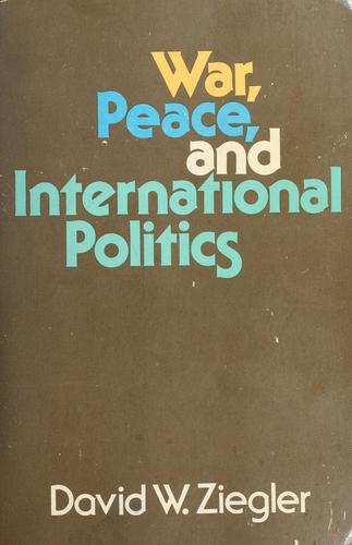 Download War, peace, and international politics