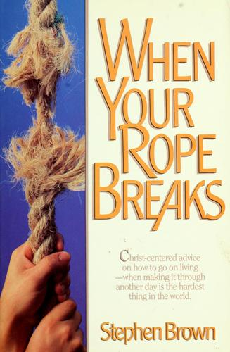 Download When your rope breaks
