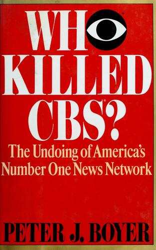 Who killed CBS?