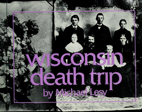 Download Wisconsin death trip.