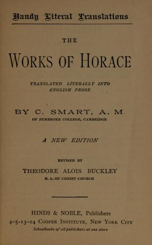 The works of Horace translated literally into English prose
