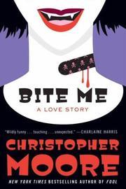 Bite Me: A Love ...