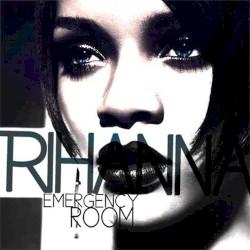 RIHANNA FT. AKON - EMERGENCEY ROOM