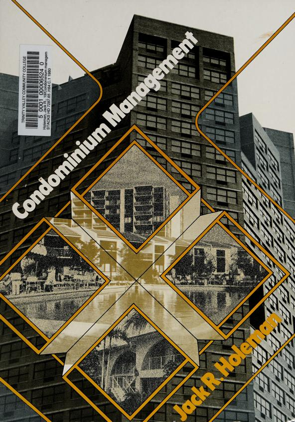Condominium management by Jack R. Holeman