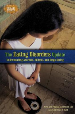 Cover of: The eating disorders update | Alvin Silverstein