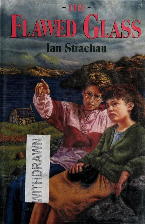 The flawed glass by Ian Strachan