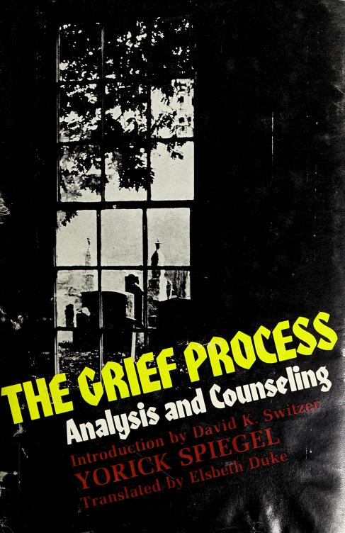 The grief process by Worick Spiegel