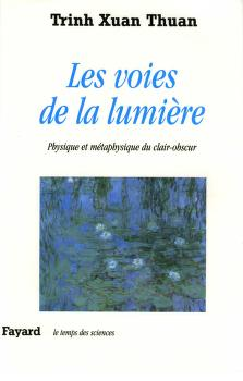 Les voies de la lumie  re by Xuan Thuan Trinh