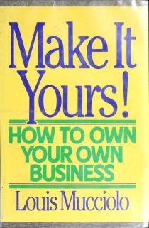 Cover of: Make it yours! | Louis Mucciolo