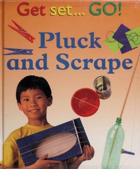 Pluck and scrape by Sally Hewitt