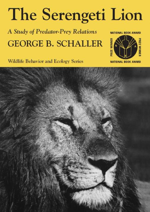 The Serengeti lion by George B. Schaller
