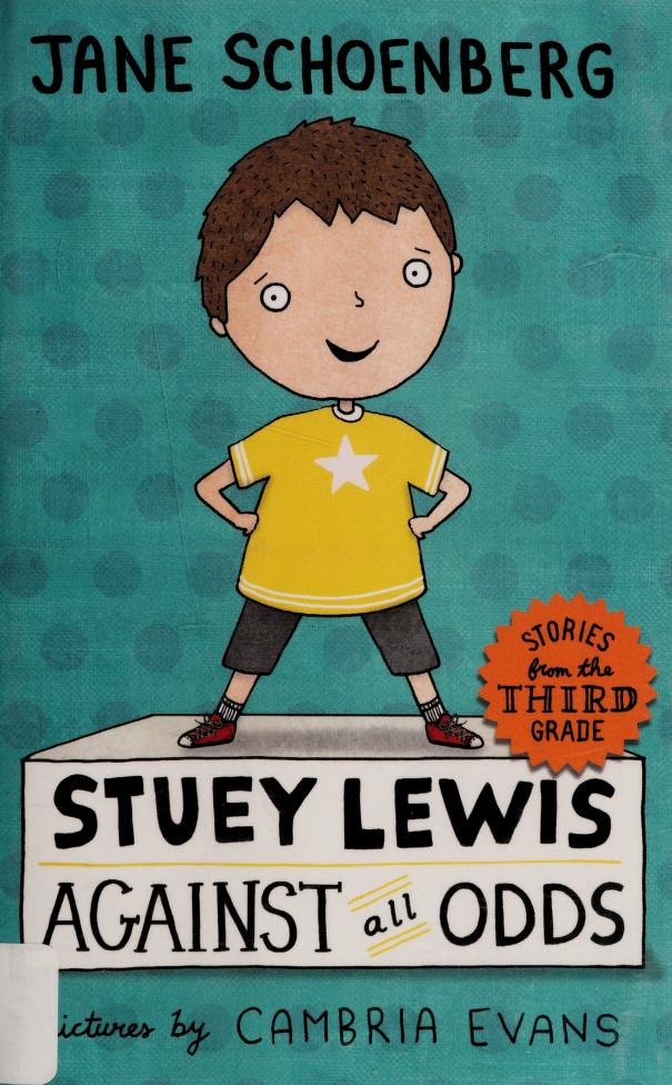 Stuey Lewis against all odds by Jane Schoenberg