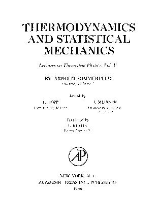 Thermodynamics and statistical mechanics by Arnold Sommerfeld