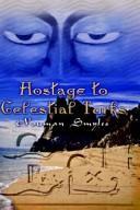 Hostage to Celestial Turks
