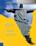Middle and South America (Regions of the World)