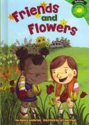 Friends and Flowers by Jessica Gunderson