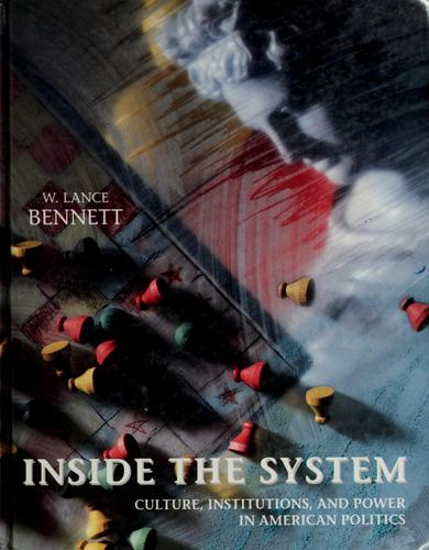 Inside the system by W. Lance Bennett