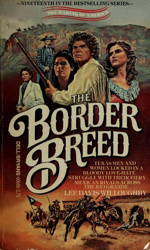 The border breed by Lee Davis Willoughby