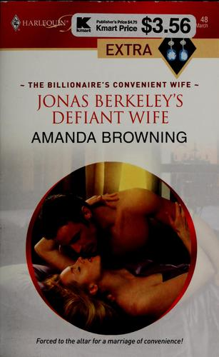 Jonas Berkeley's defiant wife by Amanda Browning