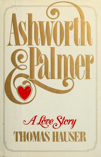 Ashworth & Palmer by Thomas Hauser