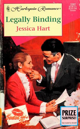 Legally Binding  (Sealed With A Kiss) by Jessica Hart