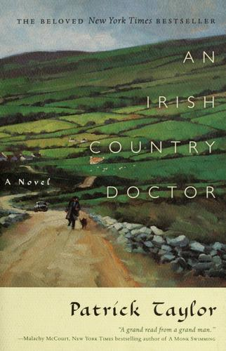 An Irish Country Doctor: A Novel (Irish Country Books, 1)
