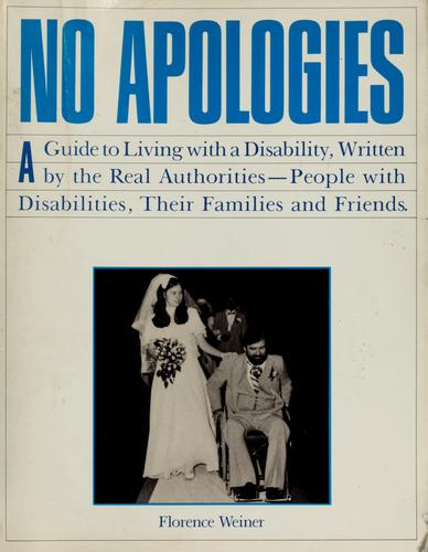 No apologies by Florence Weiner