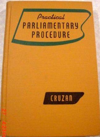 Practical parliamentary procedure