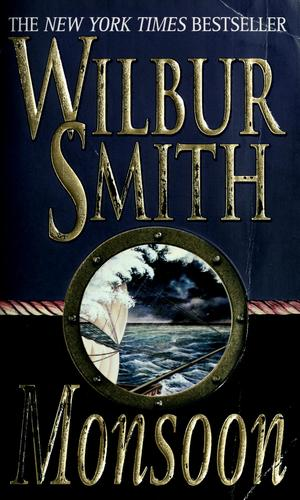 Monsoon (A Courtney Family Adventure) by Wilbur A. Smith