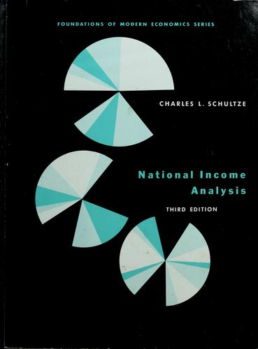 National income analysis by Charles L. Schultze