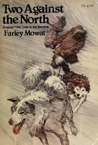 Two against the North by Farley Mowat