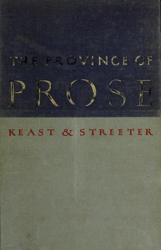 The province of prose by William R. Keast