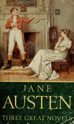 Sense and Sensibility, Pride and Prejudice, Emma. by Jane Austen