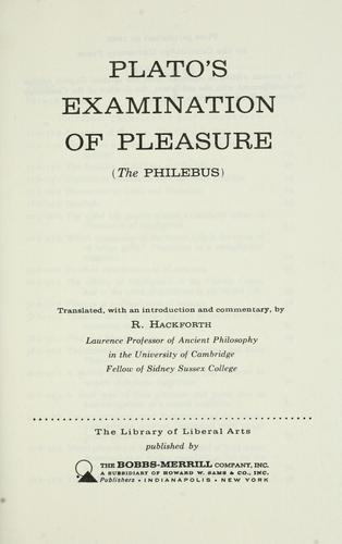 Plato's examination of pleasure by Plato