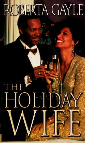 The holiday wife by Roberta Gayle