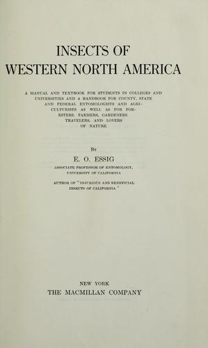 Insects of western North America by E. O. Essig