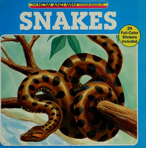 The how and why sticker book of snakes by Victoria Crenson