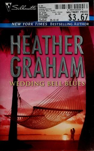 Wedding Bell Blues by Heather Graham