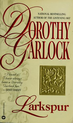 Larkspur by Dorothy Garlock