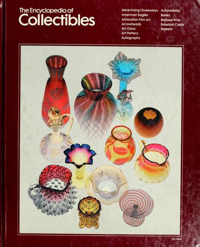 The Encyclopedia of Collectibles by Time-Life Books