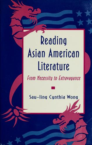 Reading Asian American literature by Sau-ling Cynthia Wong