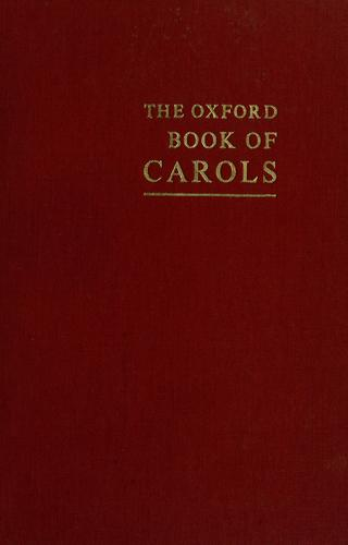 The Oxford book of carols by Dearmer, Percy