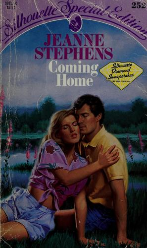 Coming Home by Jeanne Stephens