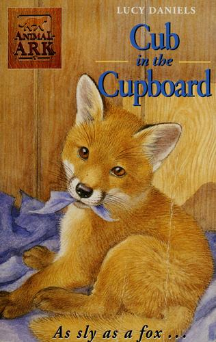 Cub in the cupboard by Lucy Daniels